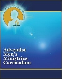 Adventist Men's Ministries Curriculum