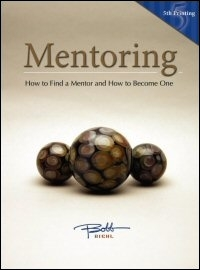 Mentoring: How to Find a Mentor and How to Become One