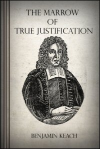 The Marrow of True Justification, or, Justification without Works