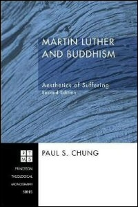 Martin Luther and Buddhism: Aesthetics of Suffering