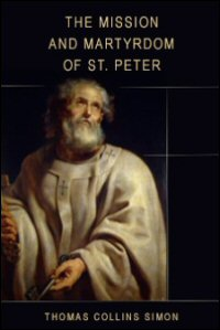 The Mission and Martyrdom of St. Peter