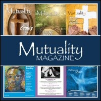 Mutuality Magazine, Volume 22, No. 2, Summer 2015