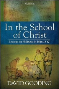In the School of Christ: Lessons on Holiness in John 13–17