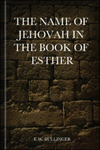 The Name of Jehovah in the Book of Esther