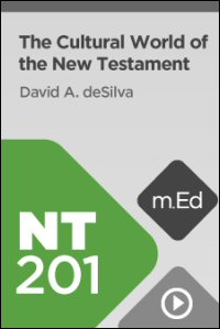 NT201 The Cultural World of the New Testament