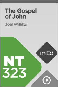 NT323 Book Study: The Gospel of John