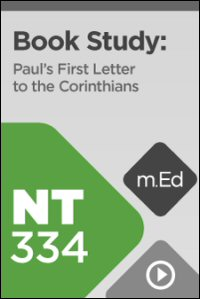 NT334 Book Study: Paul's First Letter to the Corinthians