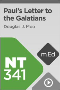 NT341 Book Study: Paul's Letter to the Galatians