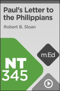 NT345 Book Study: Paul's Letter to the Philippians