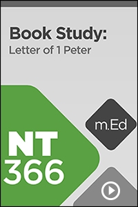 NT366 Book Study: Letter of 1 Peter