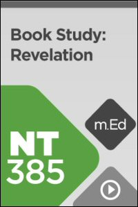 NT385 Book Study: Revelation