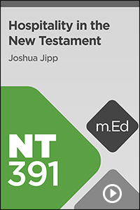 NT391 Hospitality in the New Testament