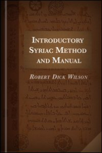 Introductory Syriac Method and Manual: Transliteration