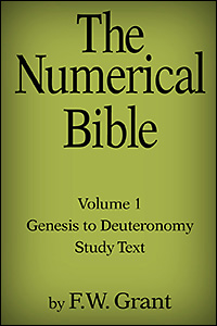 The Numerical Bible, Vol. 1: The Pentateuch (Study Text)