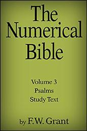 The Numerical Bible, Vol. 3: The Psalms (Study Text)