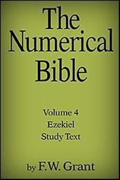 The Numerical Bible, Vol. 4: Ezekiel (Study Text)