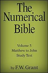 The Numerical Bible, Vol. 5: Matthew to John (Study Text)
