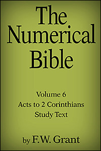 The Numerical Bible, Vol. 6: Acts to 2 Corinthians (Study Text)