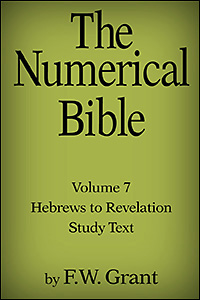 The Numerical Bible, Vol. 7: Hebrews to Revelation (Study Text)