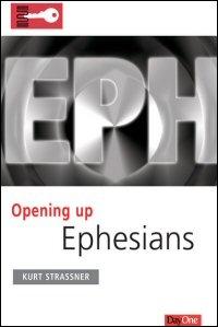 Opening Up Ephesians