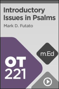 OT221 Introductory Issues in Psalms