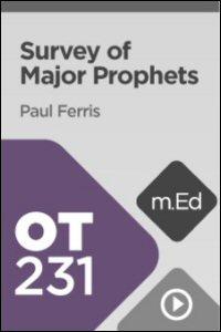 OT231 Survey of the Major Prophets