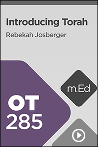 OT285 Introducing Torah
