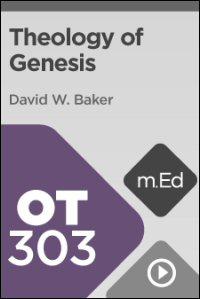 OT303 Theology of Genesis