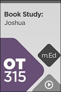 OT315 Book Study: Joshua