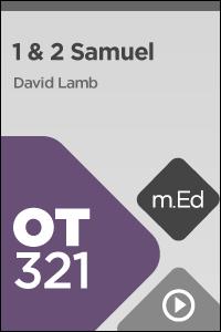 OT321 Book Study: 1 & 2 Samuel