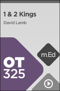 OT325 Book Study: 1 & 2 Kings
