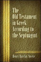 The Old Testament in Greek according to the Septuagint (Apparatus)