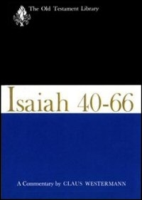 Isaiah 40–66: A Commentary