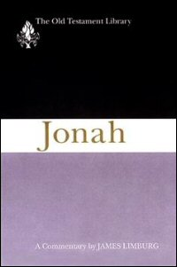 Jonah: A Commentary (Old Testament Library | OTL)