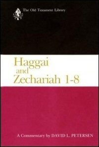 Haggai and Zechariah 1–8: A Commentary (Old Testament Library | OTL)