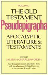 The Old Testament Pseudepigrapha, Volume 1: Alternate Texts
