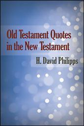 Old Testament Quotes in the New Testament