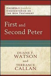 First and Second Peter (Paideia Commentaries on the New Testament)