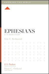 Ephesians, A 12-Week Study