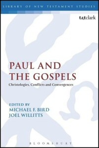 Paul and the Gospels: Christologies, Conflicts and Convergences