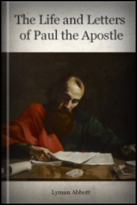 The Life and Letters of Paul the Apostle
