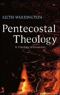 Pentecostal Theology: A Theology of Encounter