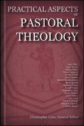 Practical Aspects of Pastoral Theology