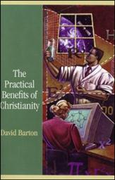 The Practical Benefits of Christianity