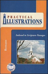 Practical Illustrations: Romans