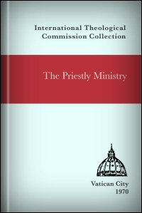 The Priestly Ministry