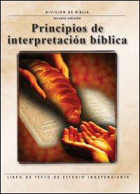 Principios de interpretación bíblica: Libro de texto de estudio independiente