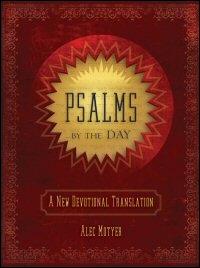 Psalms by the Day: A New Devotional Translation