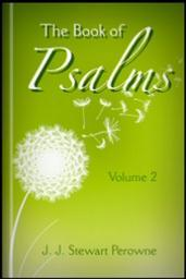 The Book of Psalms; A New Translation, with Introductions and Notes, Explanatory and Critical, Vol. II