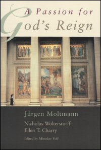 A Passion for God's Reign: Theology, Christian Learning, and the Christian Self